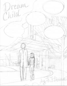 Dream Child prelimSketchjpg