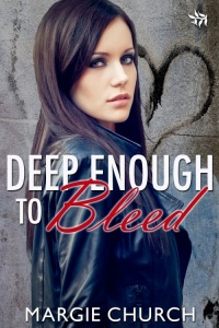 Deep Enough To Bleed by Margie Church - 200
